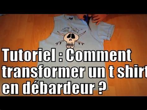 tutoriel comment transformer un t shirt en d 233 bardeur diy how to turn a t shirt into a tank