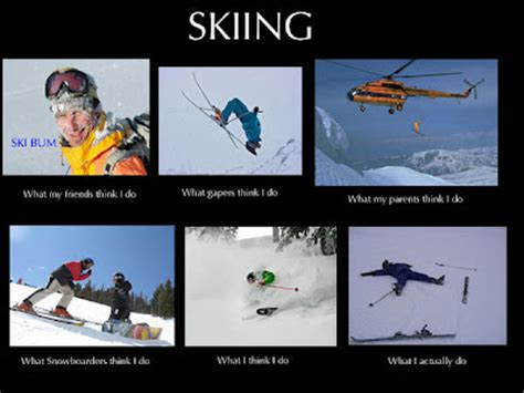 Skiing Memes - american alpine institute climbing blog the quot what people think quot internet meme