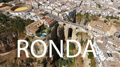 Visit Ronda Andalusian City In Spain Youtube