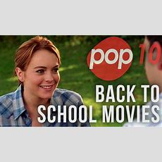 The Top 10 Back To School Movies  Pop 10 List Youtube