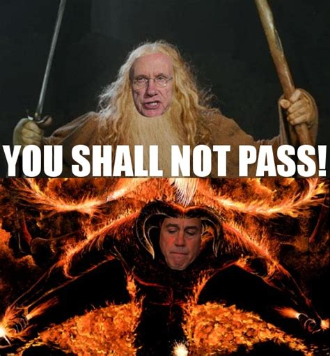 You Shall Not Pass Meme - image 156006 you shall not pass know your meme