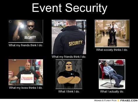 Security Meme - event security meme generator what i do