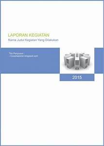 Cover Page Of Report Template In Word Cover Laporan Kegiatan Download Contoh Cover Laporan