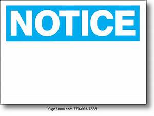 NOTICE (BLUE/WHITE) Sign