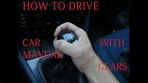How To Drive A Car With Manual Transmission