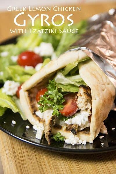 greek lemon chicken gyros  fresh tzatziki sauce