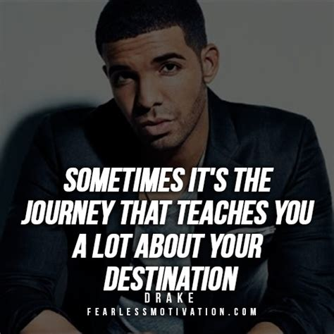 9 Powerful Drake Quotes To Inspire You To Success  Fearless. Lost Girl Quotes Kenzi. Quotes You Only Live Once. Beach House Quotes Band. Women's Day Thank You Quotes. Best Friend Quotes Who Passed Away. Cute Quotes Sister. Trust Quotes Images Download. Memorial Day Quotes Thank You
