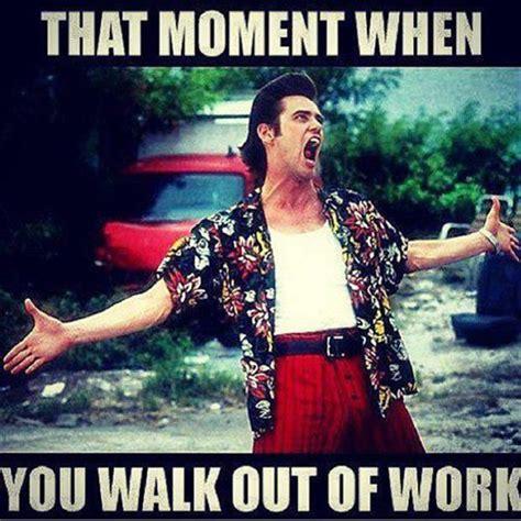 Leaving Work Meme - leaving work dump a day