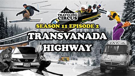 traveling circus   trans vanada highway