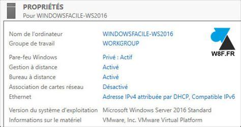 windows bureau à distance tutoriel installer windows server 2016 windowsfacile fr