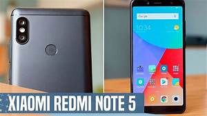 Xiaomi Redmi Note 5  Review  El Gama Media M U00c1s Bestia