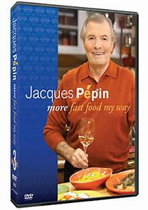 Book and DVDs | Jacques Pepin: More Fast Food My Way