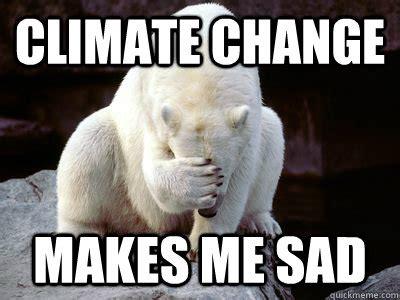 Climate Change Memes - climate change meme memes