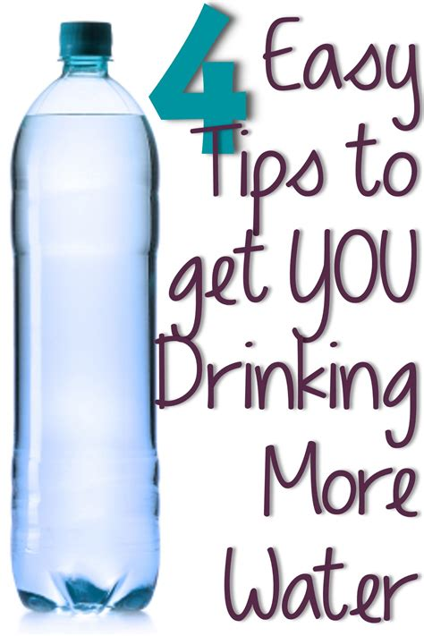 4 Easy Tips To Get You Drinking More Water  You Put It On