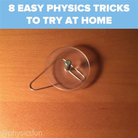 easy physics tricks    home nifty science