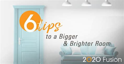 how to make a room brighter 2020 fusion six tips to make a room appear bigger and