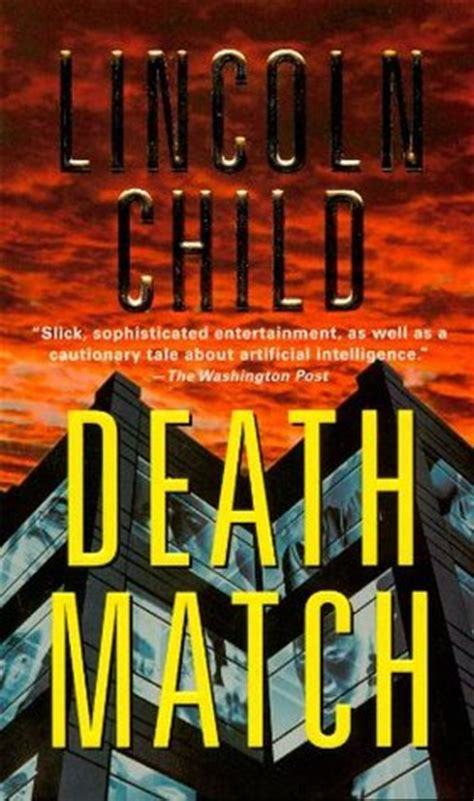 death match  lincoln child reviews discussion bookclubs lists