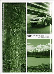 2012 Ford Escape Hybrid Owner U0026 39 S Manual Original