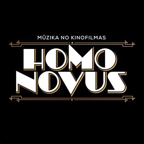 Homo Novus Mūzika No Kinofilmas музыка из фильма