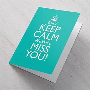 We Will Miss You : personalised card keep calm we will miss you ~ Orissabook.com Haus und Dekorationen