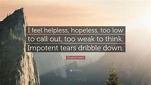 Elizabeth Smart... Helpless Hopeless Quotes