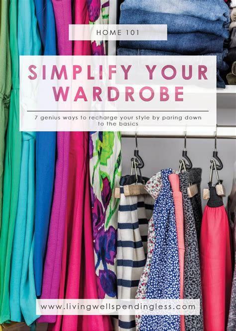 Simplify Closet simplify your wardrobe smart ways to declutter your closet