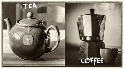 How much caffeine in coffee vs tea? Tea vs Coffee, you choose - netivist