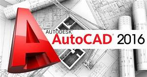 How To Download  U0026 Install Autocad 2016 With Activation