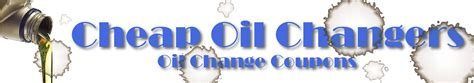 cheap oil change coupons archives cheap oil change coupons