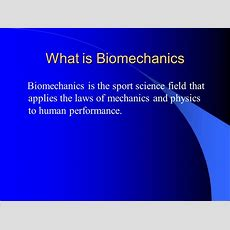 Biomechanics  Ppt Video Online Download