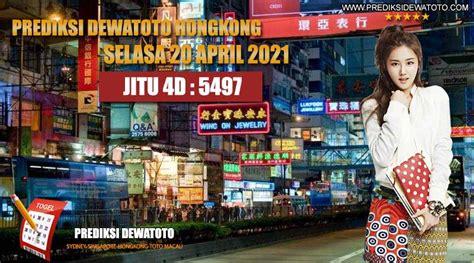 prediksi dewatoto hongkong  april  prediksi dewa toto