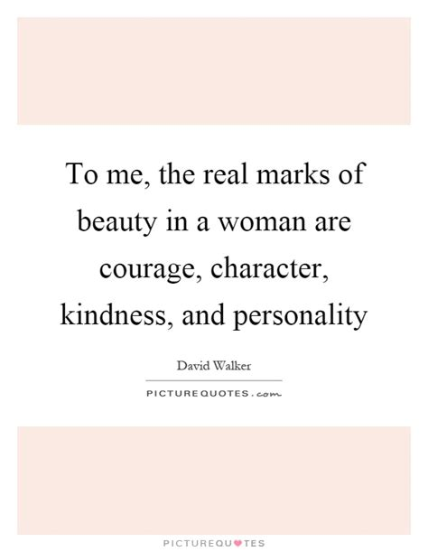 real marks  beauty   woman  courage
