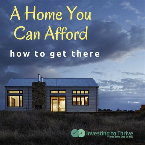 can i afford a house tips on buying a house you can afford investing to thrive