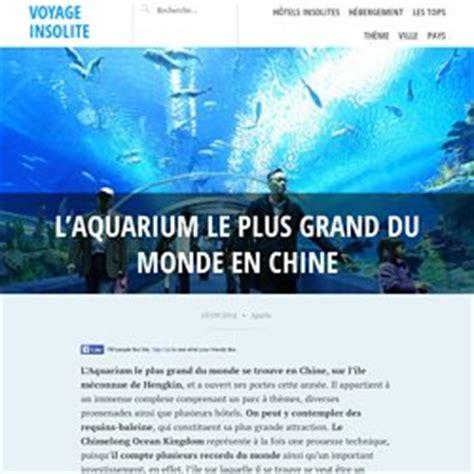 aquarium le plus grand du monde insolite divers pearltrees