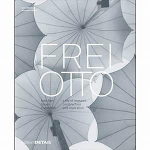 Otto Katalog Online Blättern : frei otto forschen bauen inspirieren ~ Buech-reservation.com Haus und Dekorationen