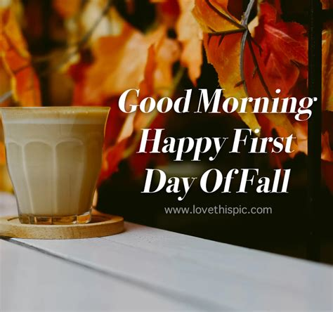 Mug & Leaf Good Morning Happy First Day Of Fall Quote ...