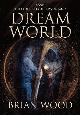 dreamworld book   brian wood