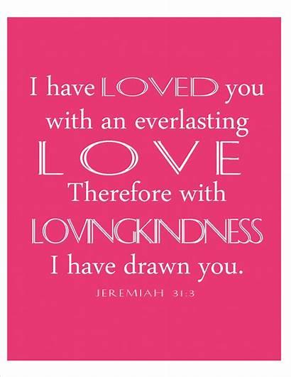 Scripture Valentine Wife Quotes Jeremiah Everlasting Verses