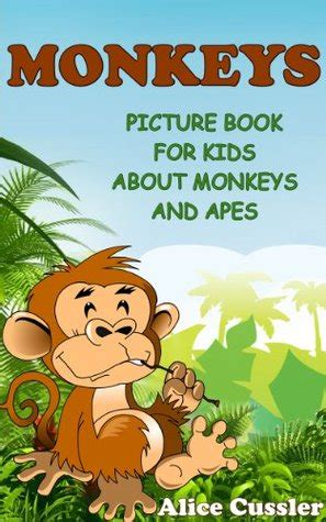monkeys picture book  kids  monkeys  apes funny monkey pictures  great apes