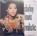 Shirley Lewis - Realistic (1989, Vinyl) | Discogs