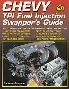 Chevy Tpi Fuel Injection Swapper U0026 39 S Guide
