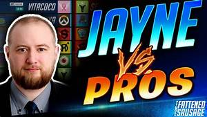 Jayne Plays Against Overwatch Pros   Can He Beat The Best