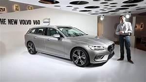 Volvo V60 2018 : volvo v60 2018 pr sentation du nouveau break volvo youtube ~ Medecine-chirurgie-esthetiques.com Avis de Voitures