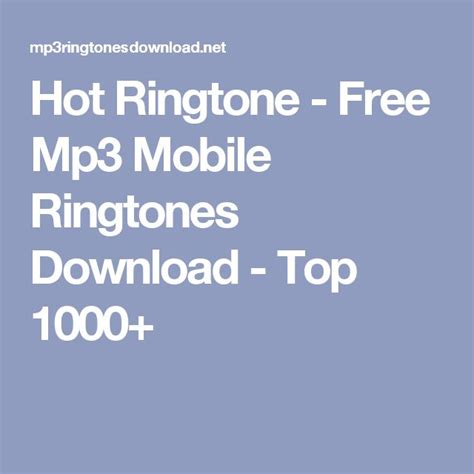 Mp3 Free For Mobile by 25 Best Ideas About Mobile Ringtones On