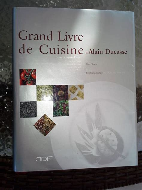 grand livre de cuisine alain ducasse alain ducasse le grand livre de la cuisine 2001 catawiki
