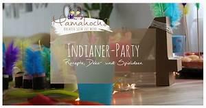 Geburtstag Party Ideen : indianer geburtstagsparty rezepte spielideen deko mamahoch2 ~ Frokenaadalensverden.com Haus und Dekorationen