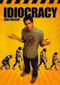 10 Things 'Idiocracy' Predicted Would Happen, and Sadly ...