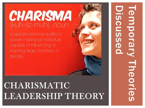 charismatic leadership theory leading   limelight