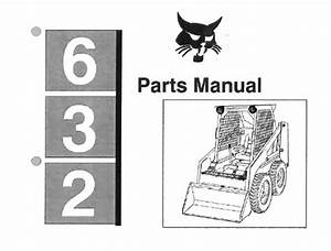 Bobcat 632 Skid Steer Loader Parts Manual  U2013 Service Manual
