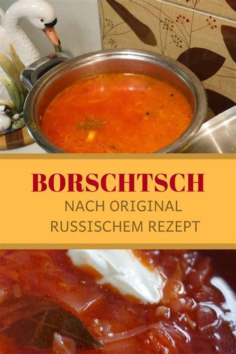 original borschtsch rezept aus russland rezept